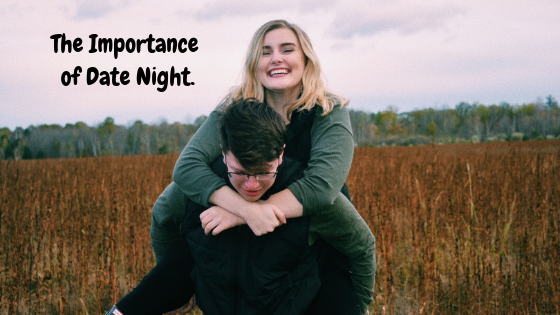The Importance of DateNight.