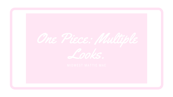 One Piece: Multiple Looks.