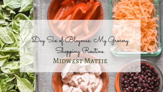 Day Six of Blogmas: My Grocery ShoppingRoutine.