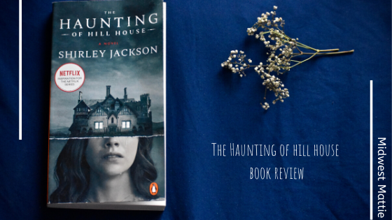 The Haunting of Hill House BookReview.