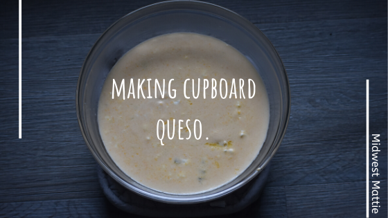 Making Cupboard Queso.