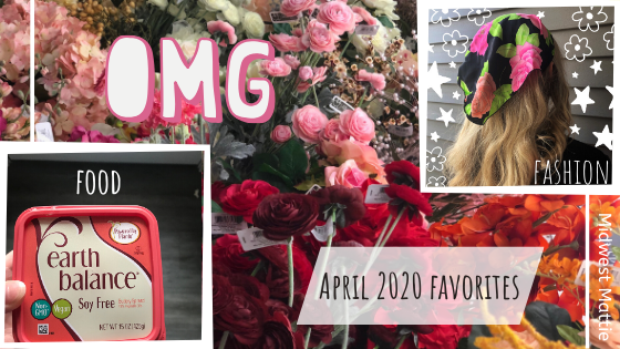 April 2020 Favorites.
