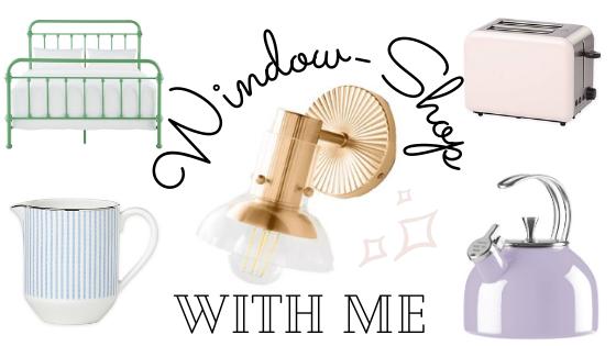 Window-Shop With Me: HomeDecor